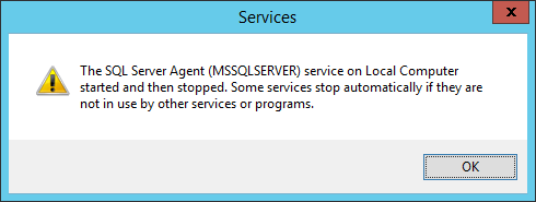 SQL Server Agent started then stopped
