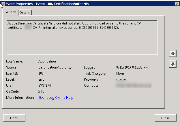 Active directory certificate services did not start ca windows active directory certificate services did not start could not load or verify the current ca certificate server ca an internal error occurred yadclub Gallery