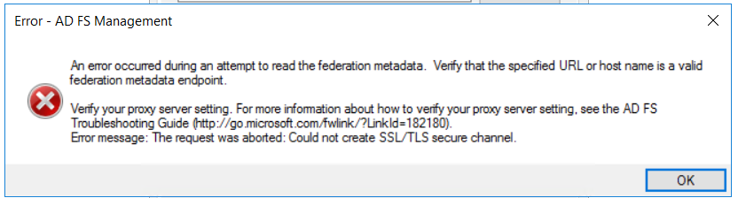 Federation metadata URL: The request was aborted: Could not create