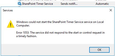 SharePoint 2016 Timer service does not start - Error 1053