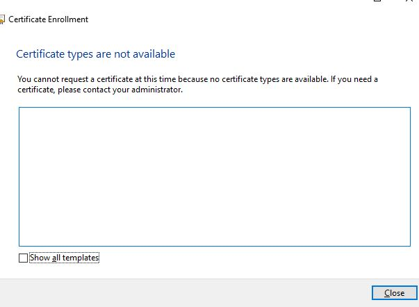 Certificate Template Is Not Available