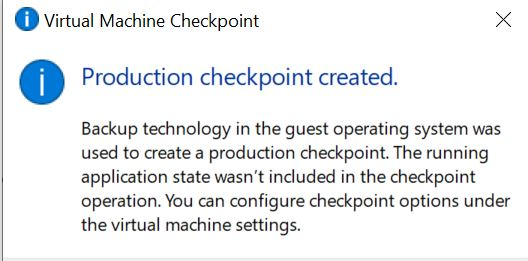 Production Checkpoint -  Application State Wasn't Included