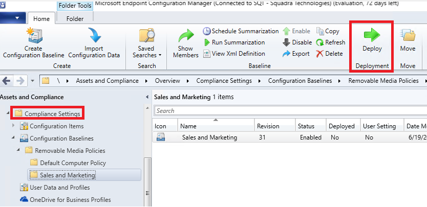 SCCM Compliance Settings Deploy button on menu ribbon