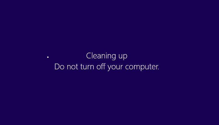 Cleaning up do not turn off your computer