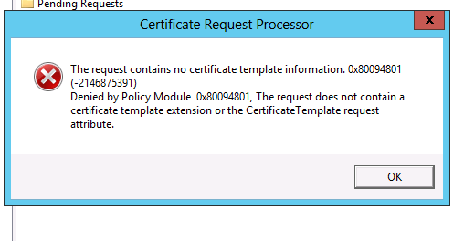 Request does not contain a certificate template extension or the when i perform the steps in the link below and send the text file to my internal ca by going to submit new request and selecting the txt file yelopaper