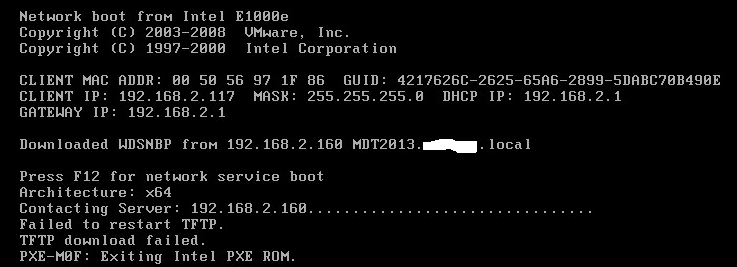 OSD Deployment: Instant error PXE-M0F: Exiting Intel Boot agent!