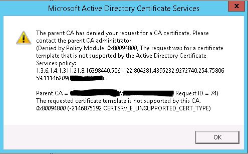 Subordinate ca template duplicate not supported error ive validated that the account im using a domain administrator has permissions to enroll using this certificate template does anyone have any ideas yelopaper Image collections