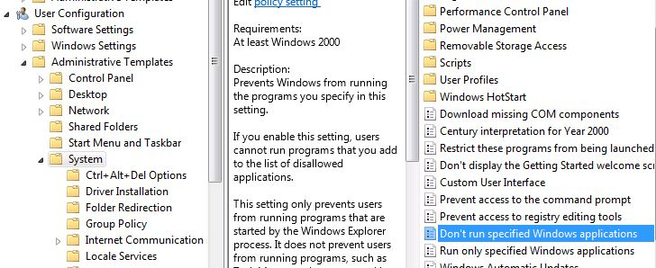 in windows 7 we have another group policy to prevent windows from running any programs you specify in this setting