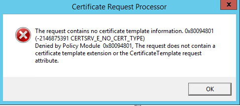 Ad ca no longer accepting cert requests i created a server certificate via iis tried to submit the request to the ca heres my error yelopaper Images