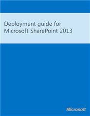 E book gallery for microsoft technologies en technet articles deployment guide for sharepoint 2013 v october 2012 fandeluxe Image collections