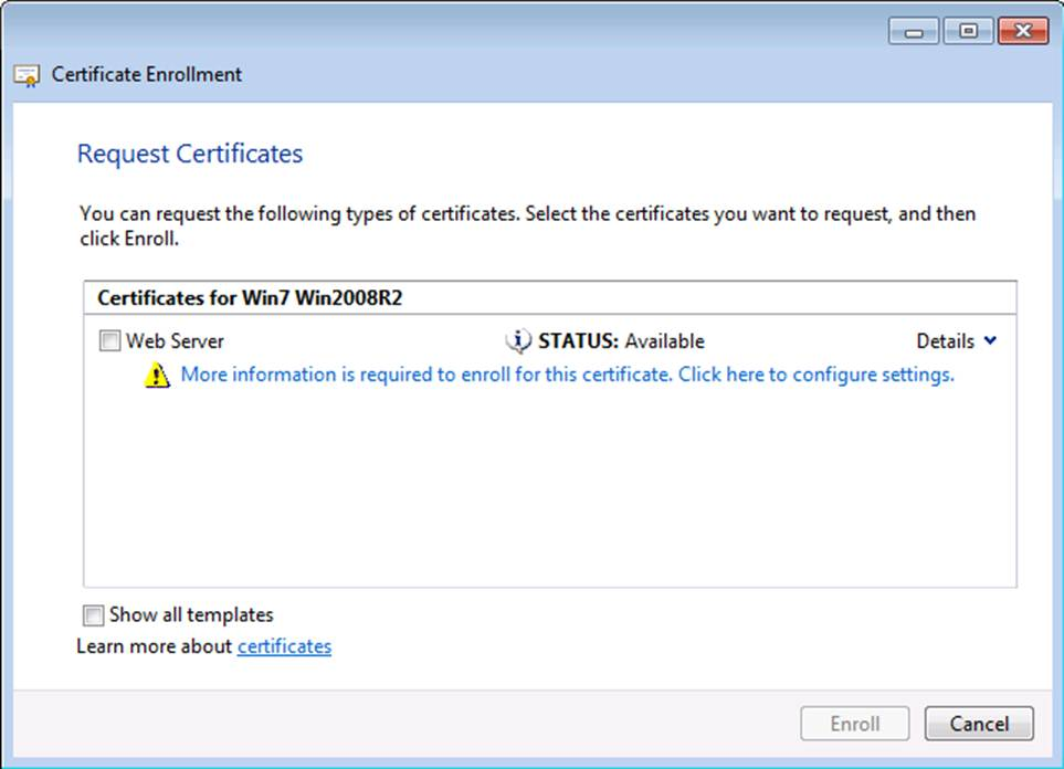 Certificate templates not available for windows 7 and windows only have the option to enroll for certificate templates that do not have do not have the certification authority set to windows server 2012 yadclub Image collections